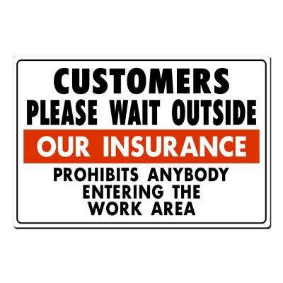 18 in. x 12 in. Customers Please Wait Outside Sign Printed on More Durable, Thicker, Longer Lasting Styrene Plastic