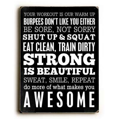 "9 in. x 12 in. ""Fitness Motivation"" by Cheryl Overton ""Solid Wood"" Wall Art"