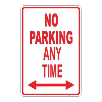 12 in. x 8 in. Plastic No Parking Any Time Sign
