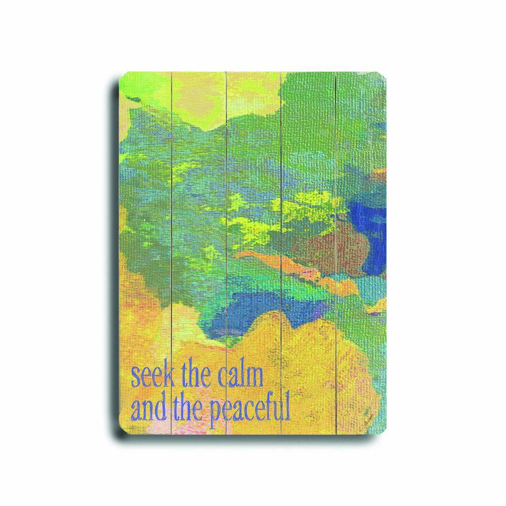 ArteHouse 14 in. x 20 in. Seek the Calm Wood Sign-DISCONTINUED