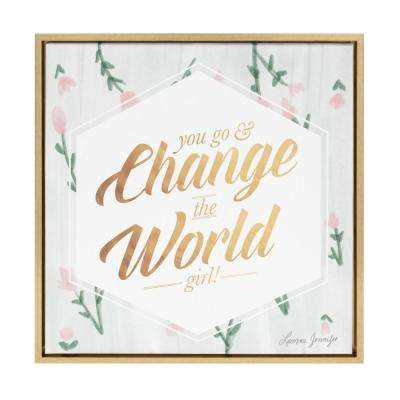 "Sylvie ""You go and change the world girl"" by Yellow Heart Art Framed Canvas Wall Art"