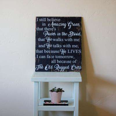 """16 in. x 19 in. """"I Still Believe In Amazing Grace"""" by Boulder Innovations, Printed Wood Wall Art"""