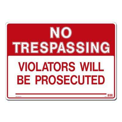 20 in. x 14 in. No Trespassing Sign Printed on More Durable, Thicker, Longer Lasting Styrene Plastic