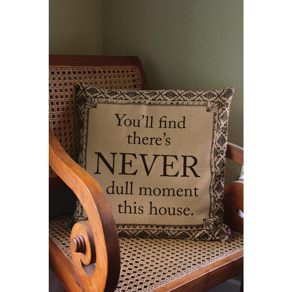 Downton Life Never Pillow Seasame/Iron Life Never Decorative Pillow