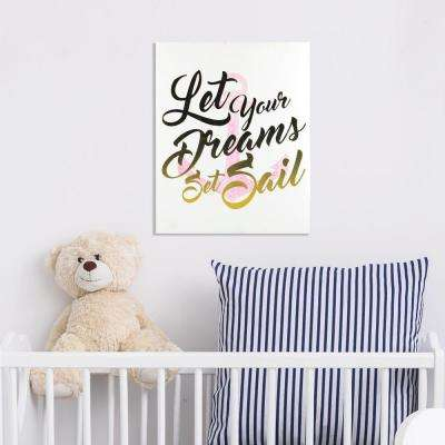 8 in. x 10 in. Let Your Dreams Set Sail 1-Piece Wrapped Canvas with Foil