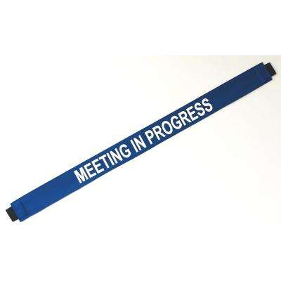 Nylon Meeting in Progress Door Banner with Magnetic Ends fits Up To A Standard 36 in. W doorway