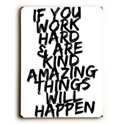 "9 in. x 12 in. ""Work Hard"" by Cheryl Overton Solid Wood Wall Art"