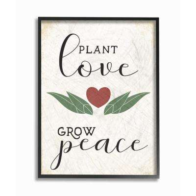 "11 in. x 14 in. ""Plant Love Grow Peace Heart and Leaves"" by Daphne Polselli Framed Wall Art"