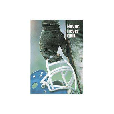 13 in. x 19 in. Never Never Quit Large Poster