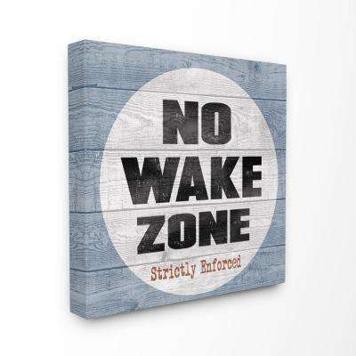 """30 in. x 30 in. """"No Wake Zone Beach Plank"""" by Regina Nouvel Printed Canvas Wall Art"""