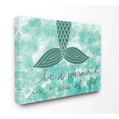 """16 in. x 20 in. """"Teal and Green Script Be A Mermaid"""" by Katie Doucette Printed Canvas Wall Art"""