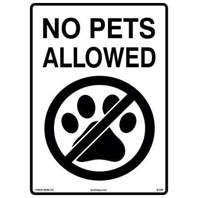 10 in. x 14 in. No Pets Allowed Sign Printed on More Durable Longer-Lasting Thicker Styrene Plastic.