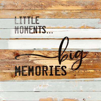"""Little... Big..."" Reclaimed Wood Decorative Sign"