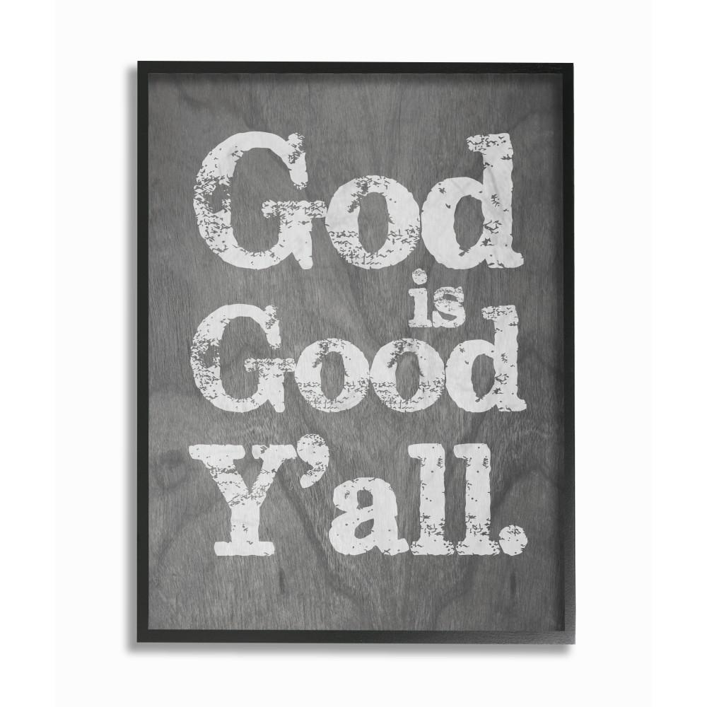 """16 in. x 20 in. """"God is Good Yall Grey Wood"""