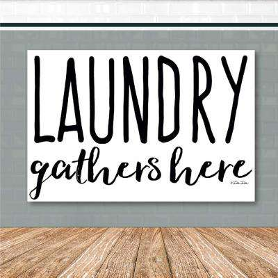 "12 in. x 18 in. ""Laundry gathers here"" Canvas Printed Wall Art"