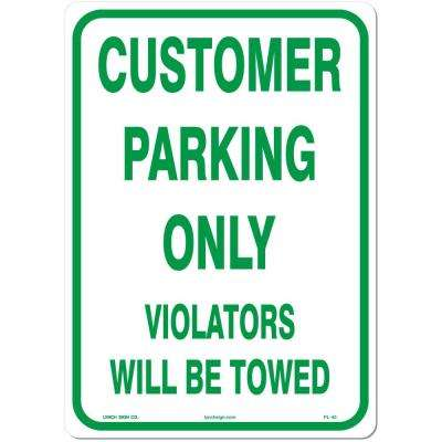 10 in. x 14 in. Customer Parking Sign Printed on More Durable, Thicker, Longer Lasting Styrene Plastic
