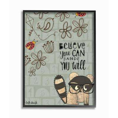 "11 in. x 14 in. ""Believe You Can Floral Pattern Raccoon with Glasses"" by Katie Doucette Framed Wall Art"