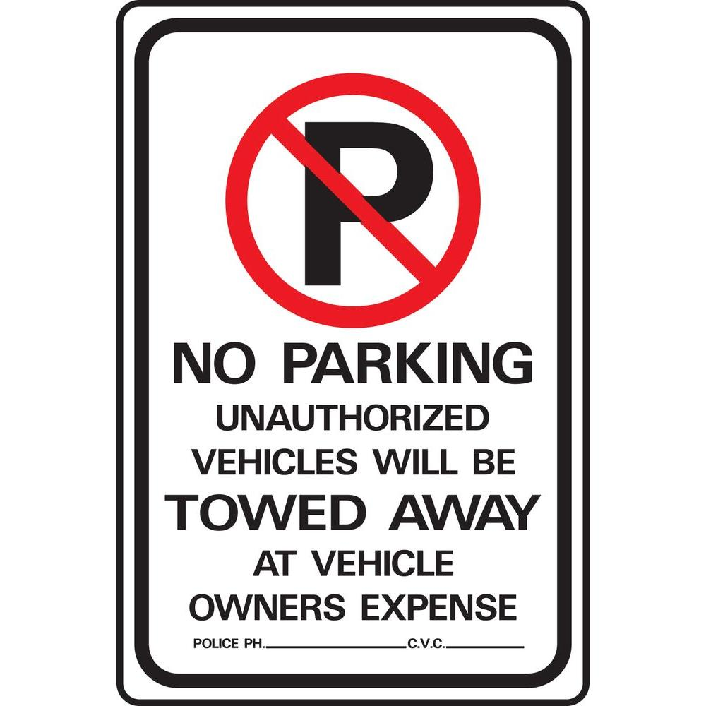 - HY-KO 18 In. X 12 In. Aluminum No Parking Unauthorized Vehicles