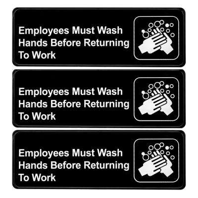 9 in. x 3 in. Employees Must Wash Hands Before Returning To Work (6-Pack)