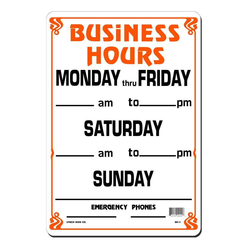 Lynch Sign 10 In X 14 In Business Hours Weekly Sign Printed On