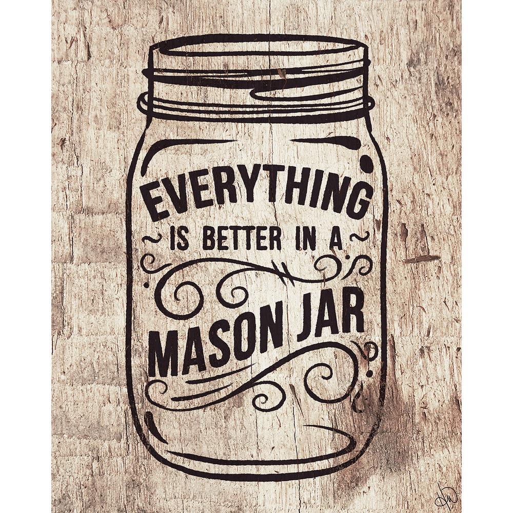 "16 in. x 20 in. ""Better in a Mason Jar Light Wood"" Acrylic Wall Art Print"
