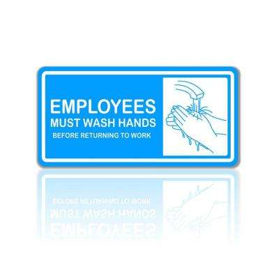 8 in. x 4 in. Employees Must Wash Hands Plastic Sign