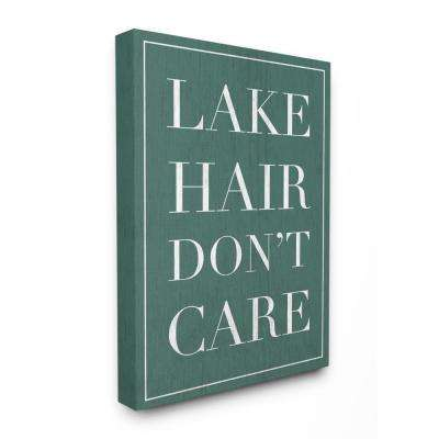 "30 in. x 40 in. ""Teal Lake Hair Don't Care Typography"" by Daphne Polselli Canvas Wall Art"