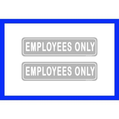 2 in. x 8 in. Employees Only Sign for Retail Business Office Plastic Sign (2-Pack)