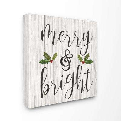 "30 in. x 30 in. ""Holiday Rustic Merry and Bright with Holly Planked Look"" by Artist Daphne Polselli Canvas Wall Art"