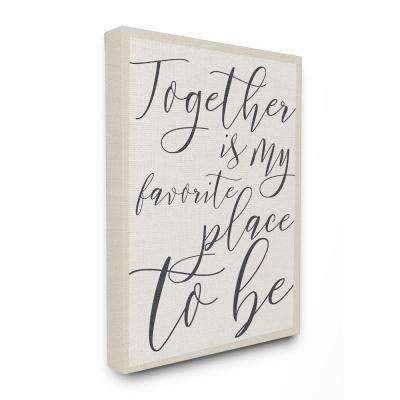 "24 in. x 30 in. ""Together - My Favorite Place To Be"" by Daphne Polselli Printed Canvas Wall Art"