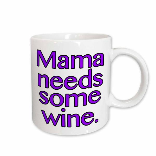 3dRose EvaDane Funny Quotes Mama Needs Some Wine in Purple 11