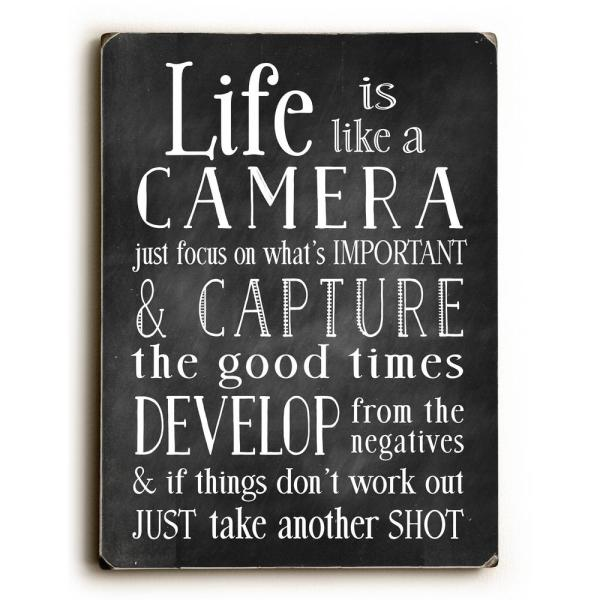 """undefined 9 in. x 12 in. + """"Life Is Like A Camera"""" by Nancy Anderson Printed Wall Art"""