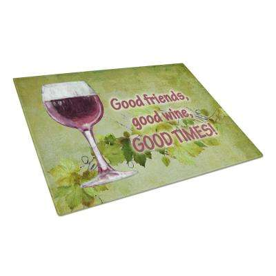 Good Friends, Good Wine, Good Times Tempered Glass Large Cutting Board