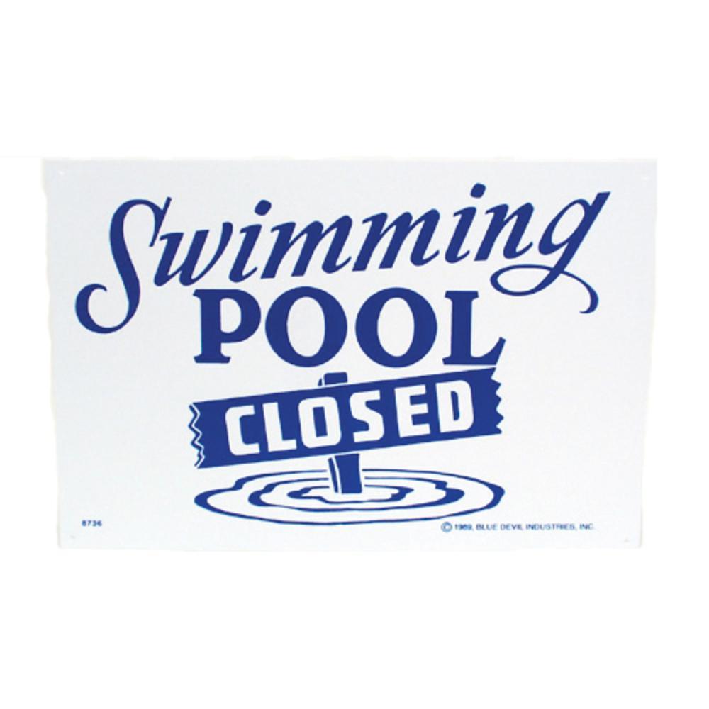 96be976ffd3 Valterra 18 in. x 12 in. Blue Devil Swimming Pool Closed Sign-B8736 ...