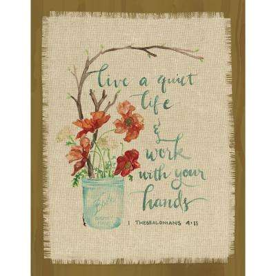 "GraceLaced for Carpentree ""live a quiet life.  1 Thessalonians 4:11"" Printed Fringe Canvas on Wood Plaque"