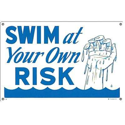 Sign for Residential or Commercial Swimming Pools, Swim At Own Risk