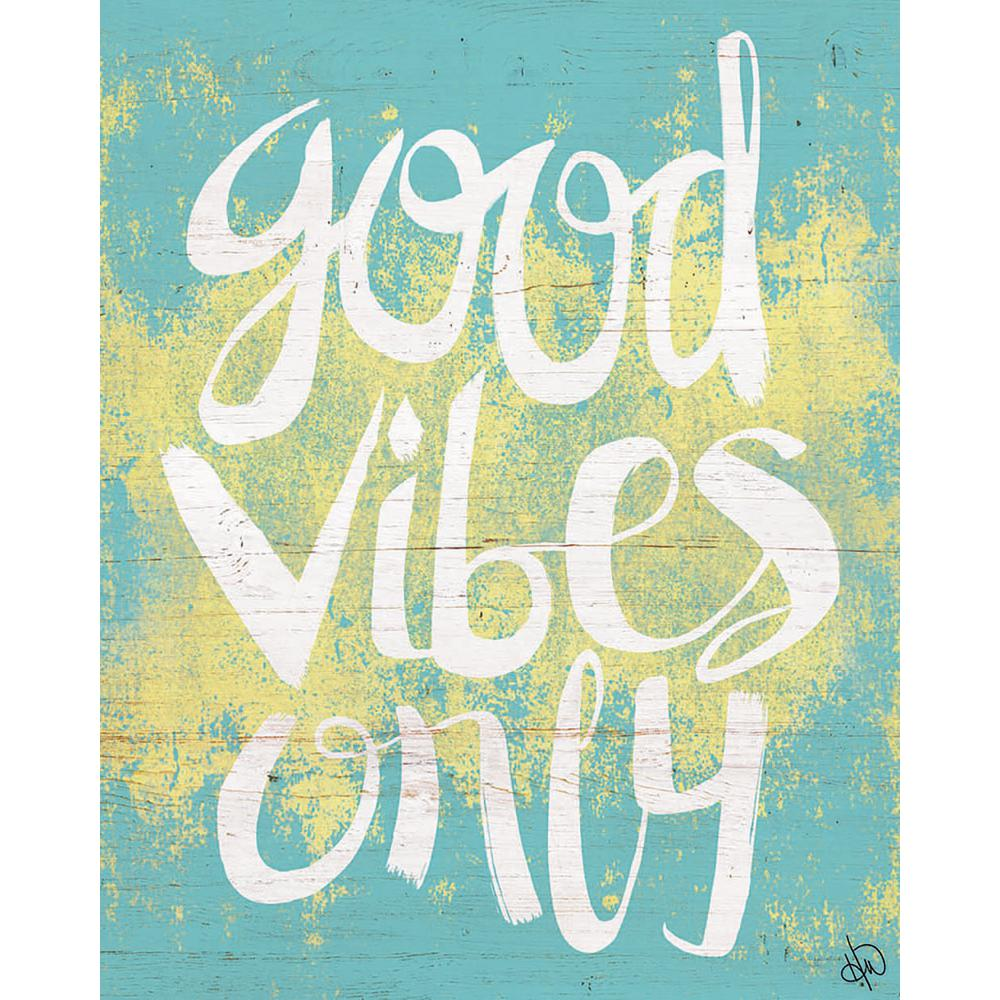 "16 in. x 20 in. ""Good Vibes Only Blue"" Planked Wood"