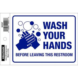 The Hillman Group 4 In X 5 In Wash Your Hands Sign