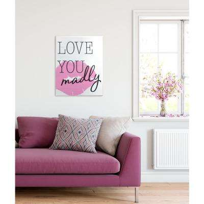 "15.75 in. W x 20 in. H ""Love You Madly"" by KDM Printed Wall Art"