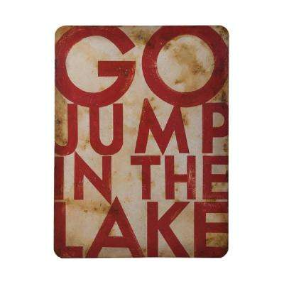 "48 in. x 36 in. ""Go Jump In The Lake"" Hand Painted Metal Wrapped Wood Wall Art"