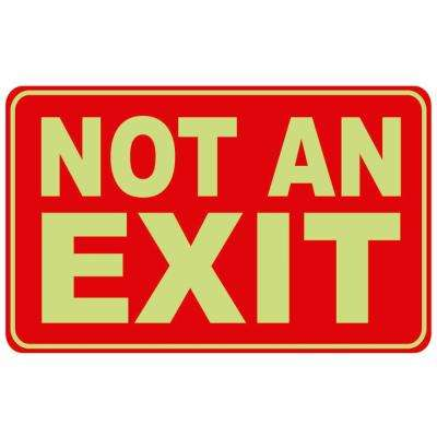 8 in. x 12 in. Not an Exit Sign Plastic Glow in the Dark