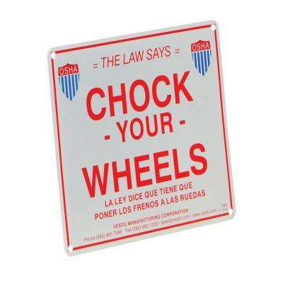 9.75 in. Aluminum Enamel Wheel Chock Sign