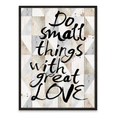 "18 in. x 24 in. ""Do Small Things"" by Nikki Chu Wood Wall Art"