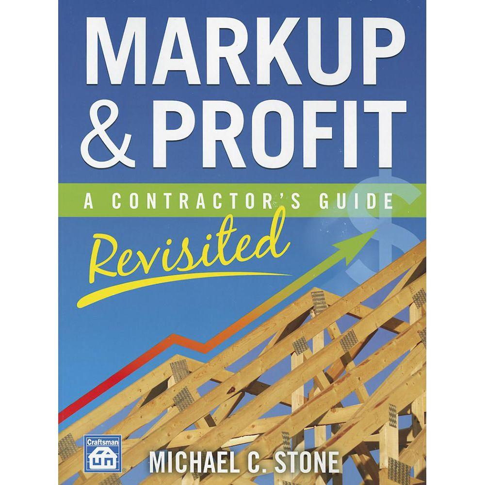 null Markup & Profit: A Contractor's Guide, Revisited