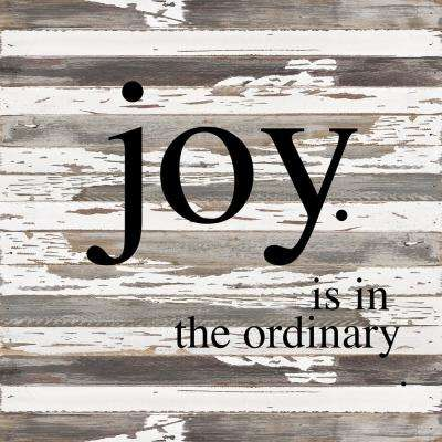 """Joy in The Ordinary"" Reclaimed Wood Decorative Sign"