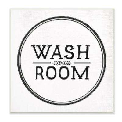 "12 in. x 12 in. ""Wash Room Black and White Faux Aluminum Sign Look Typography"" by Daphne Polselli Wood Wall Art"
