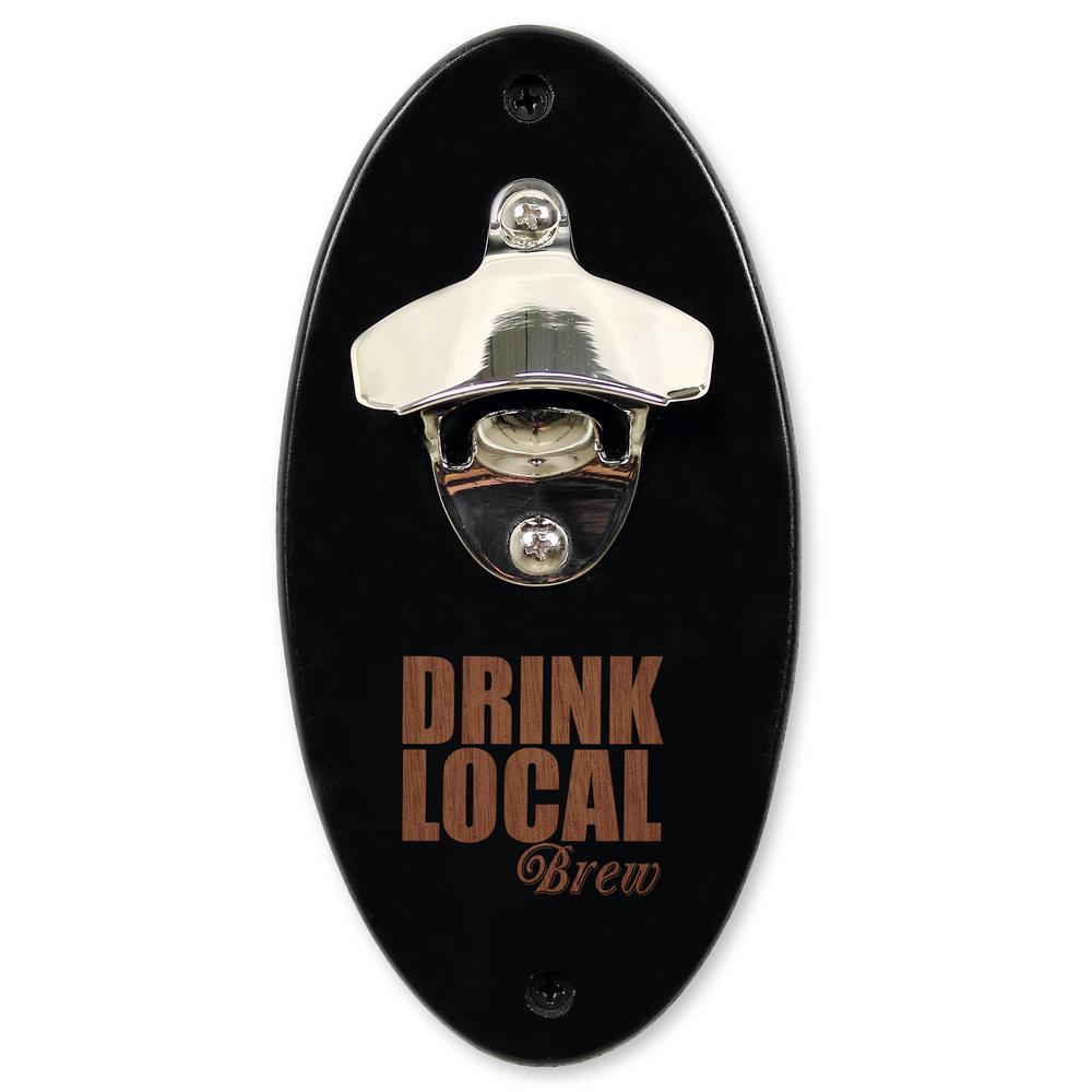 """""""Drink Local"""" Wall Mount Bottle Opener in Black"""