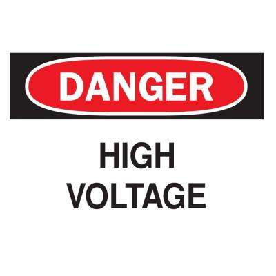7 in. x 10 in. Plastic Danger High Voltage OSHA Safety Sign