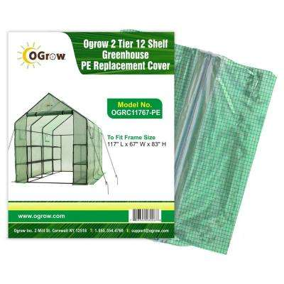 "2 Tier 12 Shelf Greenhouse PE Replacement Cover - To Fit Frame Size 117"" L x 67"" W x 83"" H"