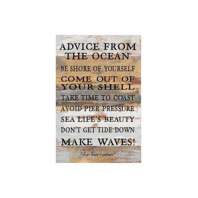 "12 in. x 18 in. ""Advice from the ocean..."" Printed Wooden Wall Art"